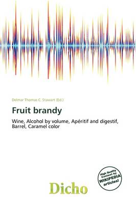 Fruit Brandy by Delmar Thomas C Stawart