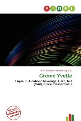 Creme Yvette by Christabel Donatienne Ruby