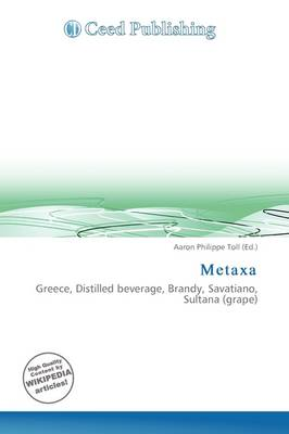 Metaxa by Aaron Philippe Toll