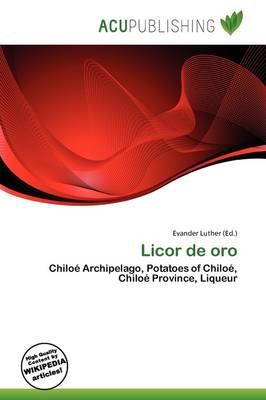 Licor de Oro by Evander Luther
