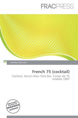 French 75 (Cocktail) by Harding Ozihel