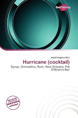 Hurricane (Cocktail) by Jerold Angelus