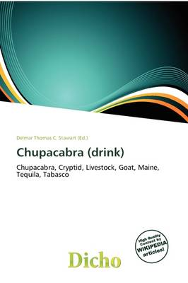 Chupacabra (Drink) by Delmar Thomas C Stawart