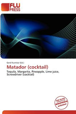 Matador (Cocktail) by Gerd Numitor