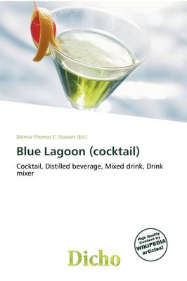 Blue Lagoon (Cocktail) by Delmar Thomas C Stawart