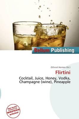 Flirtini by Othniel Hermes