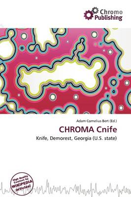 Chroma Cnife by Adam Cornelius Bert