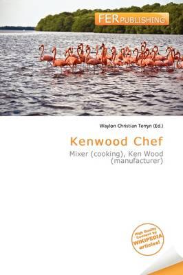 Kenwood Chef by Waylon Christian Terryn