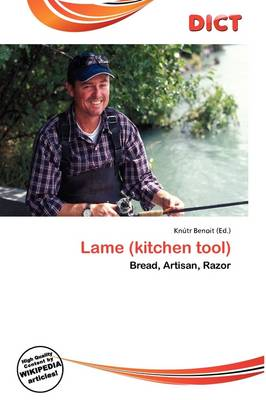Lame (Kitchen Tool) by Kn Tr Benoit