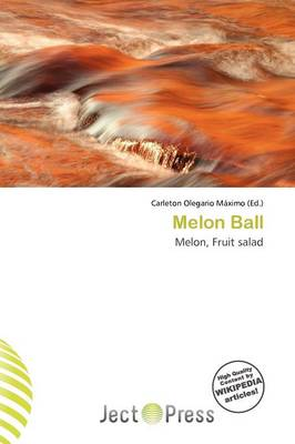Melon Ball by Carleton Olegario M Ximo