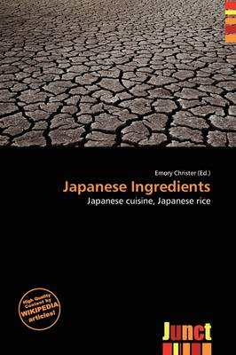 Japanese Ingredients by Emory Christer