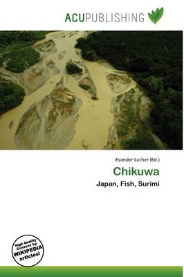 Chikuwa by Evander Luther