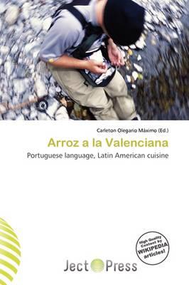 Arroz a la Valenciana by Carleton Olegario M Ximo
