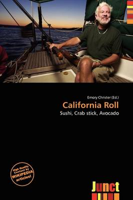 California Roll by Emory Christer