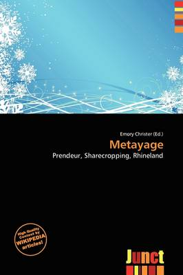 Metayage by Emory Christer