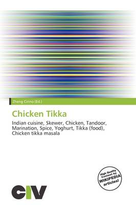 Chicken Tikka by Zheng Cirino