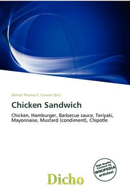 Chicken Sandwich by Delmar Thomas C Stawart