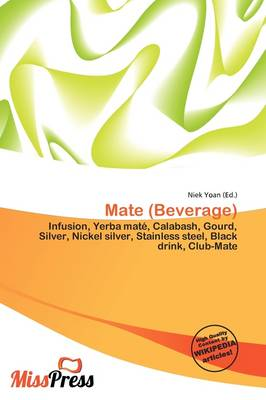 Mate (Beverage) by Niek Yoan