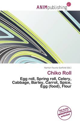 Chiko Roll by Norton Fausto Garfield