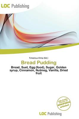 Bread Pudding by Timoteus Elmo