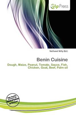 Benin Cuisine by Nethanel Willy