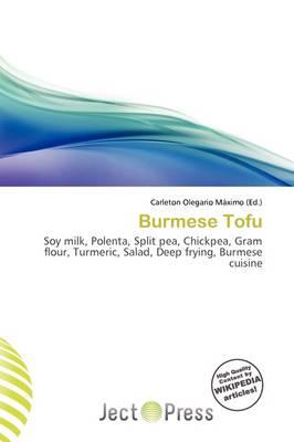 Burmese Tofu by Carleton Olegario M Ximo