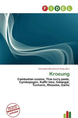 Kroeung by Christabel Donatienne Ruby