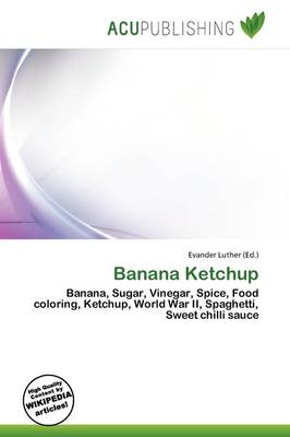 Banana Ketchup by Evander Luther