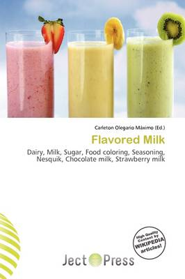 Flavored Milk by Carleton Olegario M Ximo