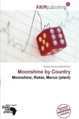 Moonshine by Country by Norton Fausto Garfield