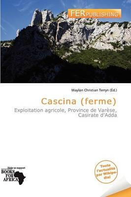 Cascina (Ferme) by Waylon Christian Terryn