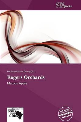 Rogers Orchards by Ferdinand Maria Quincy
