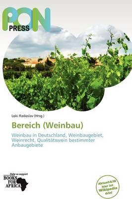 Bereich (Weinbau) by Loki Radoslav