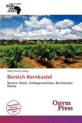 Bereich Bernkastel by Aeron Charline