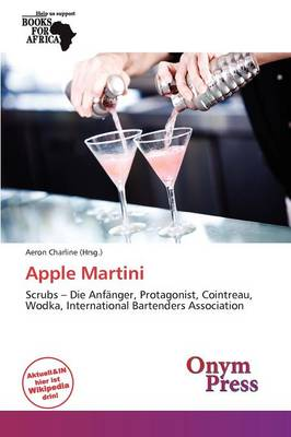Apple Martini by Aeron Charline