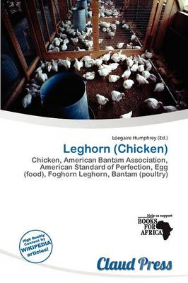 Leghorn (Chicken) by L Egaire Humphrey
