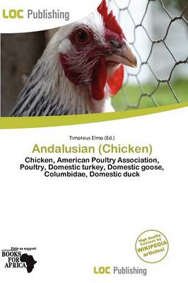 Andalusian (Chicken) by Timoteus Elmo