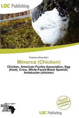 Minorca (Chicken) by Timoteus Elmo