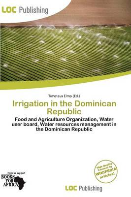 Irrigation in the Dominican Republic by Timoteus Elmo