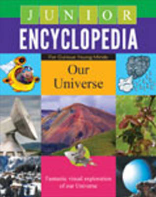 Junior Encyclopedia Our Universe by Sterling Publishing Company