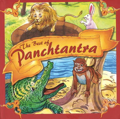 The Best of Panchatantra by Sterling Publishers