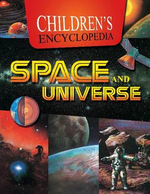 Children's Encyclopedia Space & Universe by Sterling Publishers