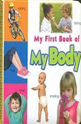 My First Book of My Body by Sterling Publishers