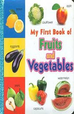 My First Book of Fruits and Vegetables by Sterling Publishers