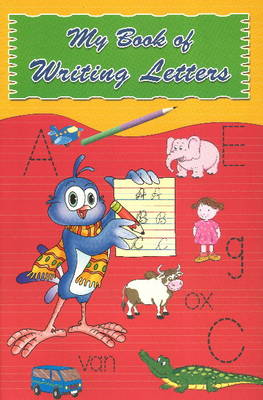 My Book of Writing Letters by Sterling Publishers