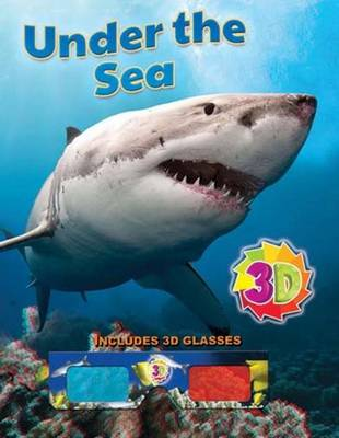 Under the Sea (3D) by Sterling Publishers