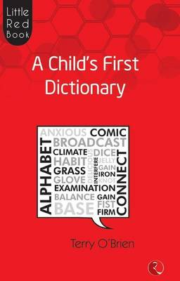 Little Red Book A Child's First Dictionary by Terry O'Brien
