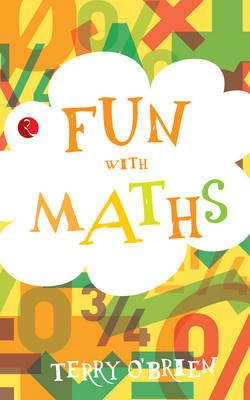 Fun with Maths by Terry O'Brien