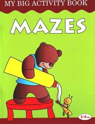 Mazes My Big Activity Book by Pegasus