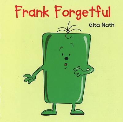Frank Forgetful by Gita Nath